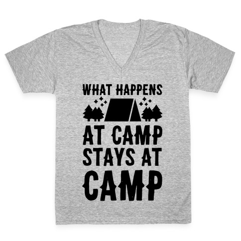 What Happens At Camp Stays At Camp V-Neck Tee Shirt