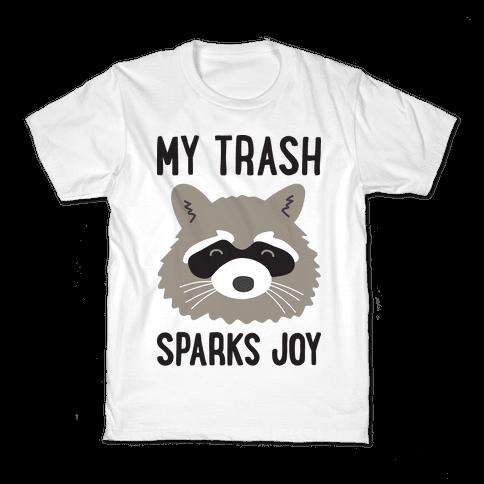 My Trash Sparks Joy Raccoon Kids T-Shirt