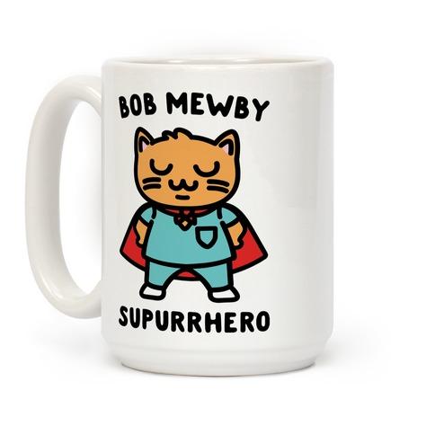 Bob Mewby Parody Coffee Mug