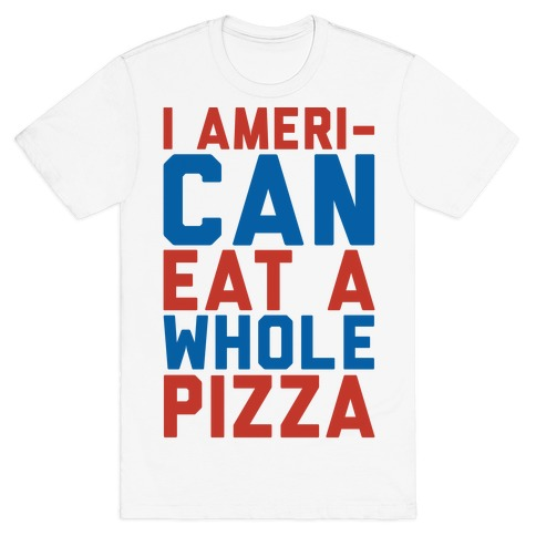 fdece184 Pizza Funny T Shirts T-Shirts | LookHUMAN