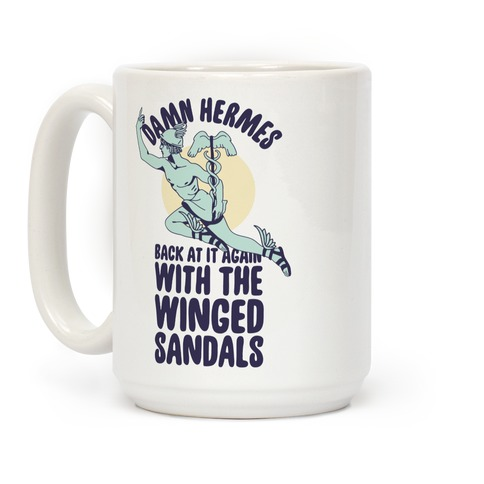 Damn Hermes  Coffee Mug