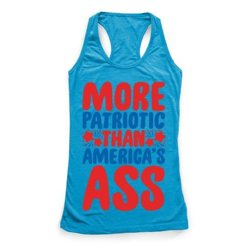 More Patriotic Than America's Ass Parody White Print