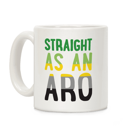 Straight As An Aro Coffee Mug