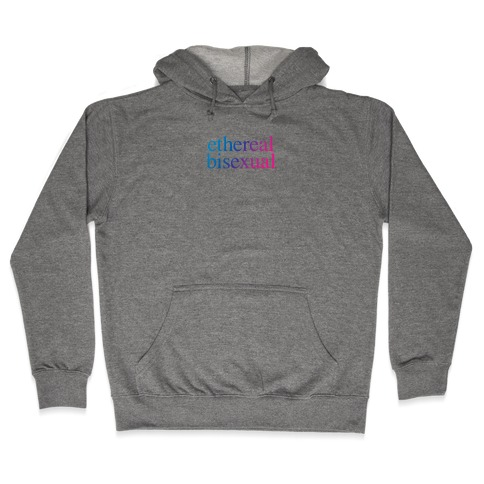 Ethereal Bisexual Hooded Sweatshirt