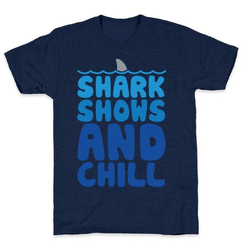 Shark Shows and Chill Parody White Print T-Shirt