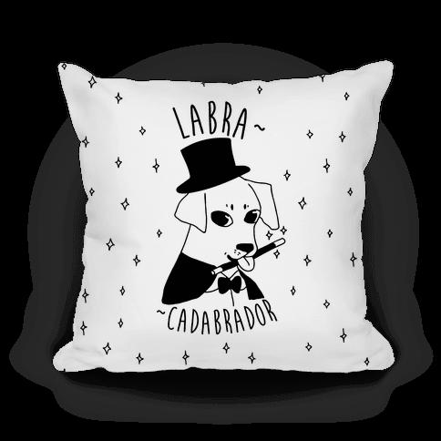 LABRACADABRADOR Pillow