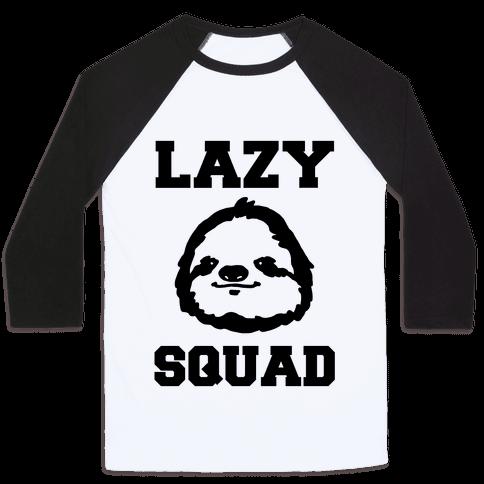 Lazy Squad Baseball Tee