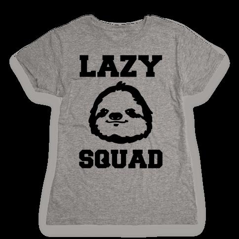 Lazy Squad Womens T-Shirt