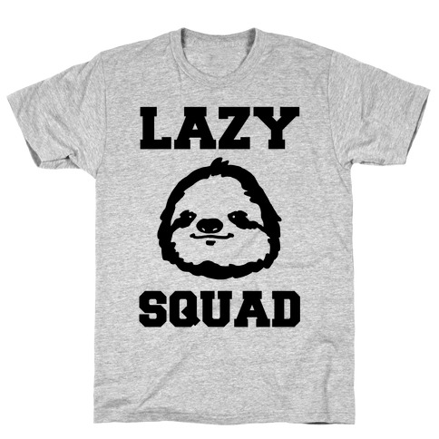 Lazy Squad T-Shirt