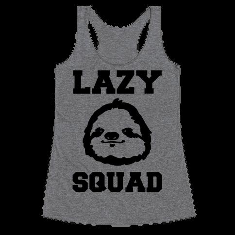 Lazy Squad Racerback Tank Top