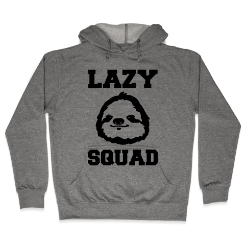 Lazy Squad Hooded Sweatshirt