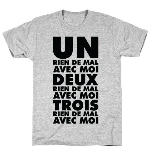 One Nothing Wrong With Me but in French T-Shirt