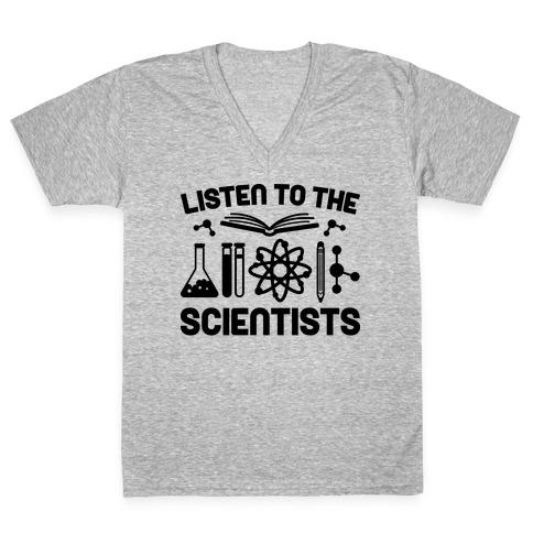 Listen To The Scientists V-Neck Tee Shirt