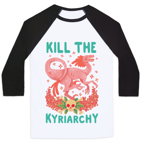 Kill the Kyriarchy