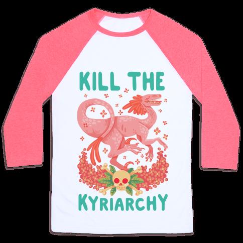 Kill the Kyriarchy