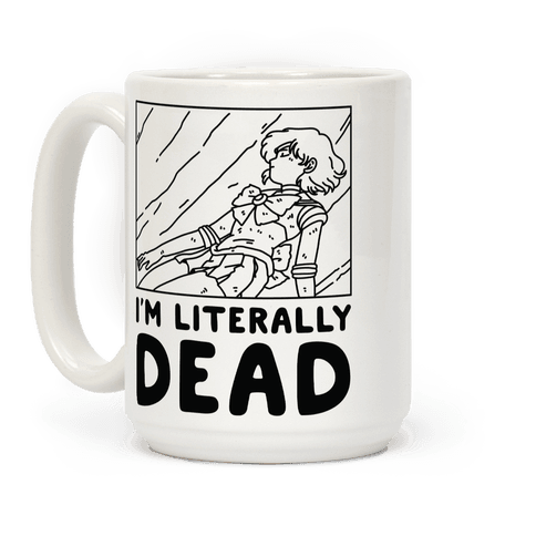 I'm Literally Dead Sailor Mercury Coffee Mug