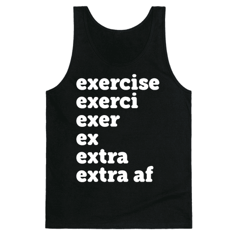 Exercise Extra AF Tank Top