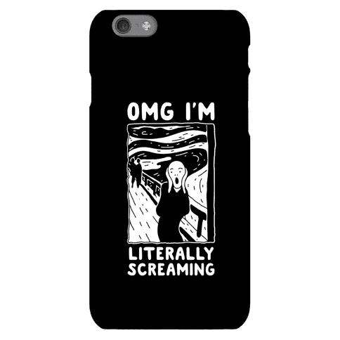 OMG I'm Literally Screaming Phone Case