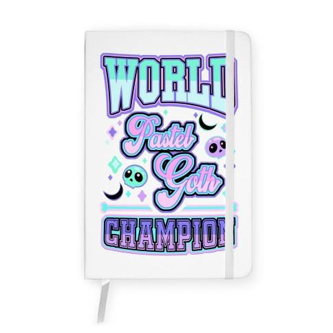Pastel Goth World Champion Notebook