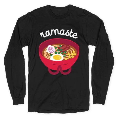 Ramaste Long Sleeve T-Shirt