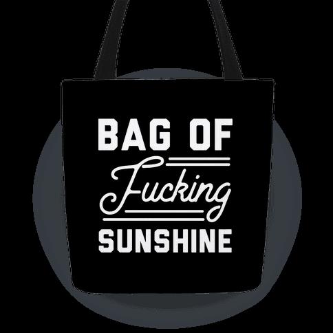 Bag of F***ing Sunshine Tote