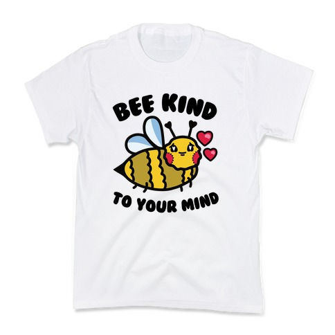 Bee Kind to Your Mind Kids T-Shirt