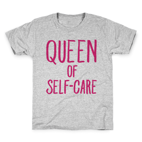 Queen of Self-Care Kids T-Shirt