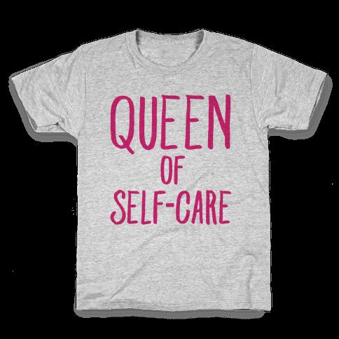 Queen of Self-Care Kids T-Shirt