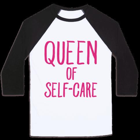 Queen of Self-Care Baseball Tee