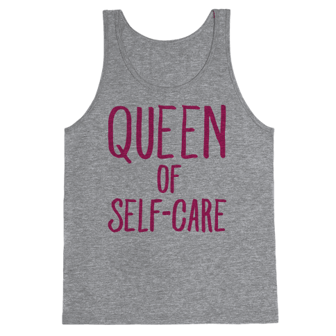 Queen of Self-Care Tank Top
