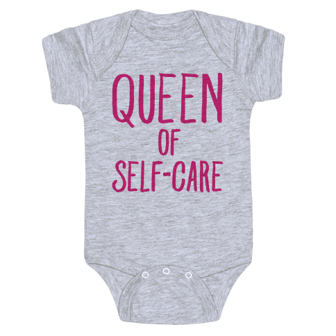 Queen of Self-Care Baby Onesy
