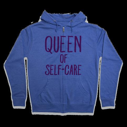 Queen of Self-Care Zip Hoodie