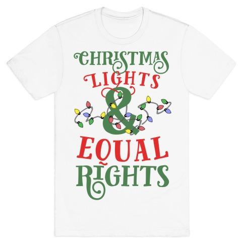 Christmas Lights & Equal Rights T-Shirt