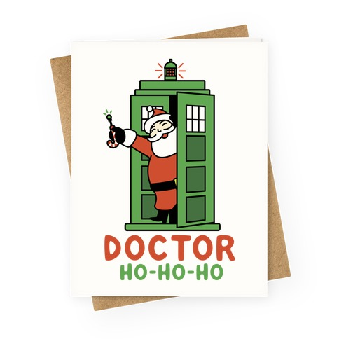 Doctor Ho-Ho-Ho Greeting Card