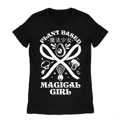 Plant Based Magical Girl Womens T-Shirt