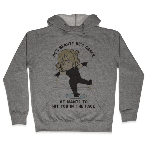 He Wants To Hit You In The Face Hooded Sweatshirt