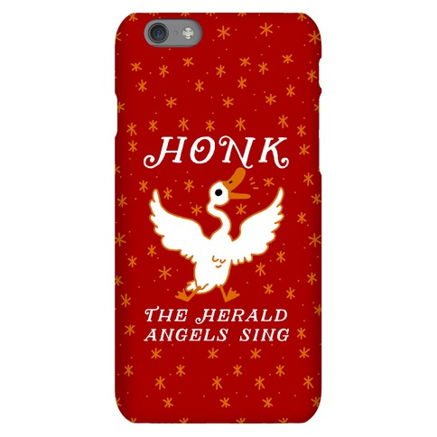 Honk The Herald Angels Sing! Phone Case