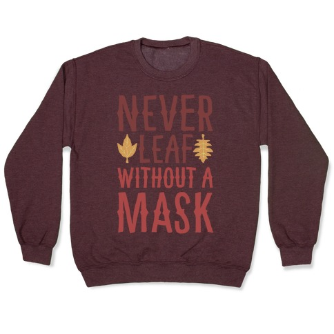 Never Leaf Without A Mask White Print Pullover