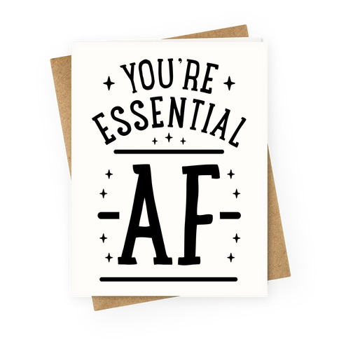Essential AF Greeting Card