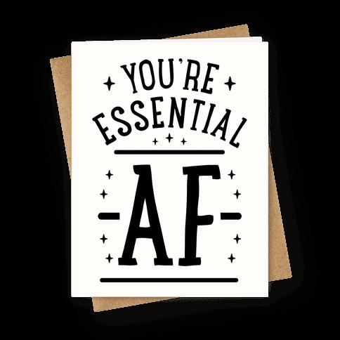Essential AF Greeting Card