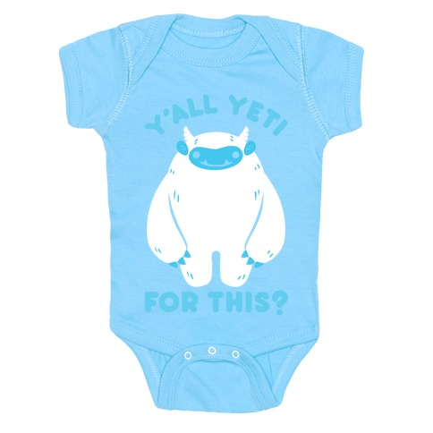 Y'all Yeti For This? Baby Onesy