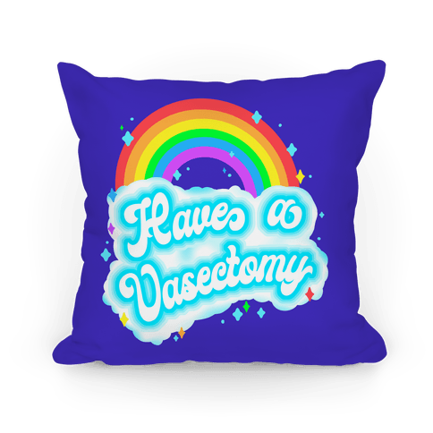 Have a Vasectomy Pillow