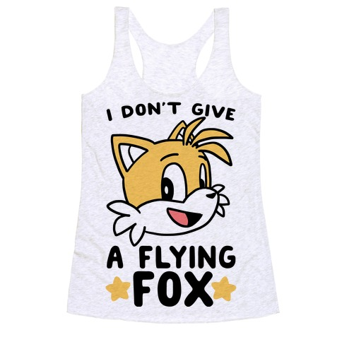 I Don't Give a Flying Fox - Tails Racerback Tank | LookHUMAN