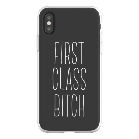 First Class Bitch Phone Flexi-Case