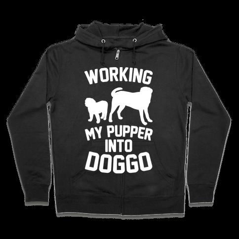 Working My Pupper Into Doggo White Print Zip Hoodie