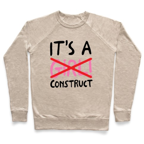 It's A Construct Girl Parody Pullover
