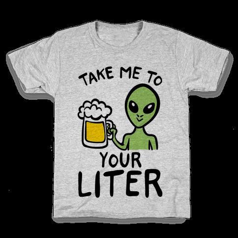 Take Me To Your Liter Alien Beer Parody Kids T-Shirt