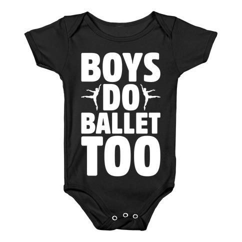 Boys Do Ballet Too White Print Baby Onesy