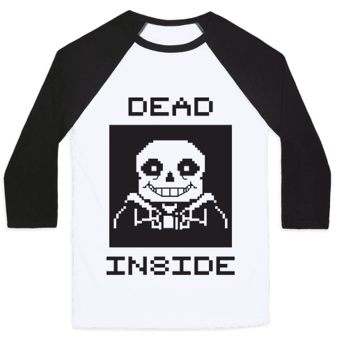 Dead Inside Sans Baseball Tee