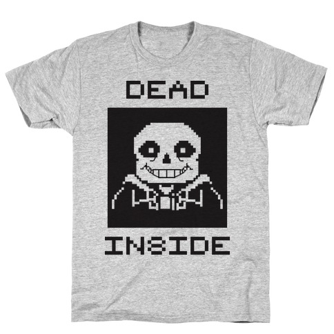 Dead Inside Sans Mens T-Shirt